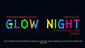Friendship Baptist Glow Night @ Friendship Baptist Church of Sylvania, Georgia | Sylvania | GA | United States