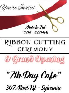 7th Day Cafe Ribbon Cutting/Grand Opening @ Seventh Day Cafe | Sylvania | GA | United States